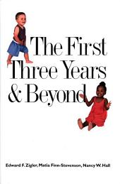 The First Three Years and Beyond: Brain Development and Social Policy