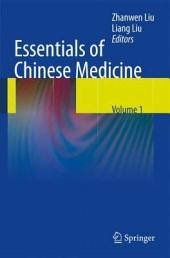 Essentials of Chinese Medicine: Volume 1