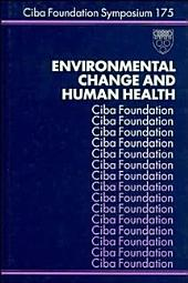 Environmental Change and Human Health