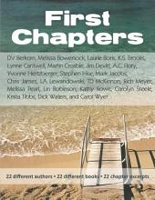 First Chapters: 22 different authors - 22 different books - 22 chapter excerpts