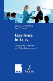 Excellence in Sales: Optimising Customer and Sales Management