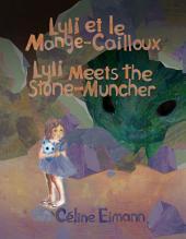 Lyli Et Le Mange-Cailloux / Lyli Meets the Stone-Muncher