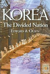 Korea, the Divided Nation