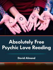 Absolutely Free Psychic Love Reading