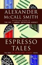 Espresso Tales: A 44 Scotland Street Novel (2)