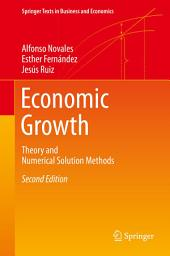 Economic Growth: Theory and Numerical Solution Methods
