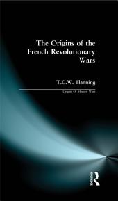 The Origins of the French Revolutionary Wars