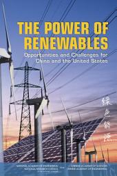 The Power of Renewables:: Opportunities and Challenges for China and the United States