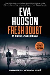 Fresh Doubt: Ingrid Skyberg FBI Thriller