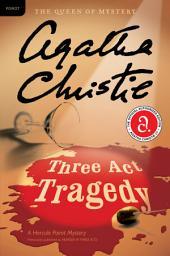 Three Act Tragedy