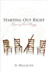 Starting Out Right: Beginning Band Pedagogy