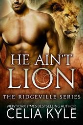 He Ain't Lion (BBW Paranormal Shapeshifter Romance)
