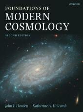 Foundations of Modern Cosmology: Edition 2