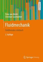 Fluidmechanik: Einführendes Lehrbuch