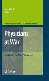 Physicians at War: The Dual-Loyalties Challenge