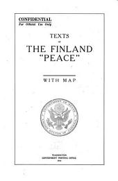 """Texts of the Finland """"peace."""": With Map"""