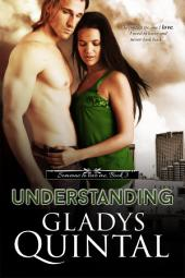 Understanding: Novella 3 in the Someone To Love Me trilogy