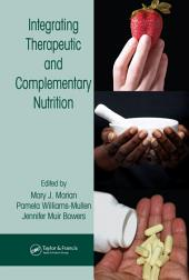 Integrating Therapeutic and Complementary Nutrition