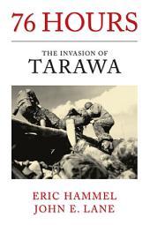 76 Hours: The Invasion of Tarawa
