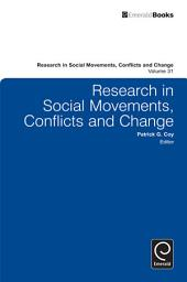 Research in Social Movements, Conflicts and Change: Volume 31