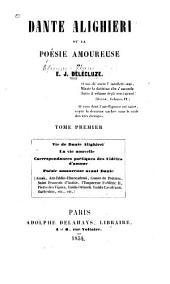 Dante Alighieri: ou, La poésie amoureuse