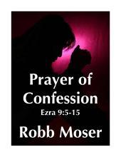 Prayer of Confession: Ezra 9:5-15