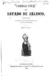 Codigo civil del estado de Jalisco ...