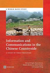 Information and Communications in the Chinese Countryside: A Study of Three Provinces