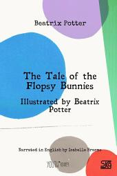 The Tale of the Flopsy Bunnies: Read-aloud eBook with English audio narration and illustrations