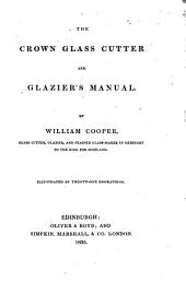 The Crown Glass Cutter and Glazier's Manual