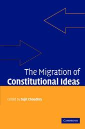 The Migration of Constitutional Ideas