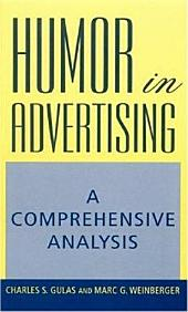 Humor in Advertising: A Comprehensive Analysis
