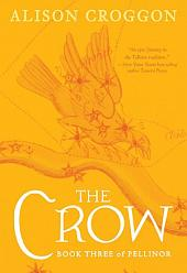 The Crow: The Third Book of Pellinor