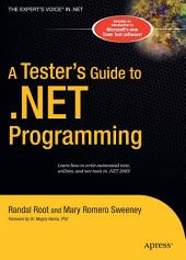 A Tester's Guide to .NET Programming
