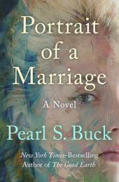 Portrait of a Marriage: A Novel