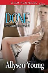 Done [Running to Love 4]
