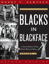 Blacks in Blackface: A Sourcebook on Early Black Musical Shows, Edition 2