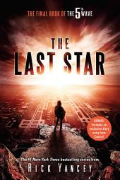 The Last Star: The Third Book of the 5th Wave