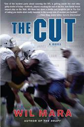 The Cut: A NFL Novel