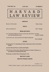 Harvard Law Review: Volume 126, Number 8 - June 2013