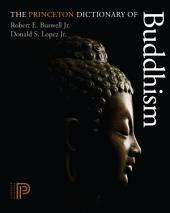 The Princeton Dictionary of Buddhism