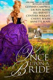 Once Upon A Bride: 6 Captivating Historical Romances from 6 Beloved Bestsellers