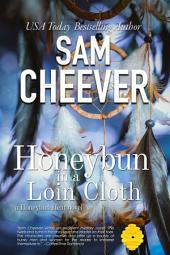 Honeybun in a Loin Cloth (BWWM Romantic Suspense with a Taste of Mystery)