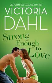Strong Enough to Love