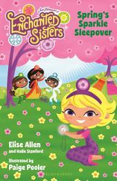 Jim Henson's Enchanted Sisters: Spring's Sparkle Sleepover