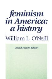 Feminism in America: A History