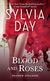 Blood and Roses: A Shadow Stalkers Novella