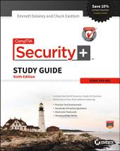 CompTIA Security+ Study Guide: SY0-401, Edition 6