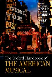 The Oxford Handbook of The American Musical