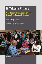 It Takes A Village: A Collaborative Assault On The Struggling Reader Dilemma
